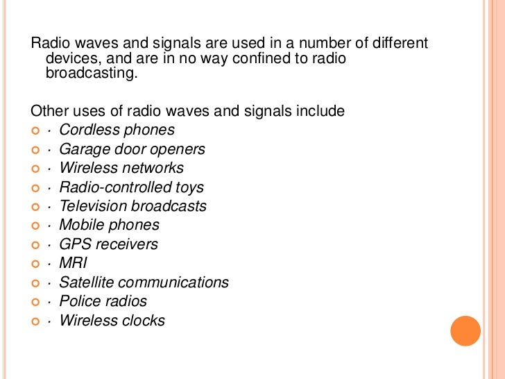 The Use And Importance Of Radio Waves And