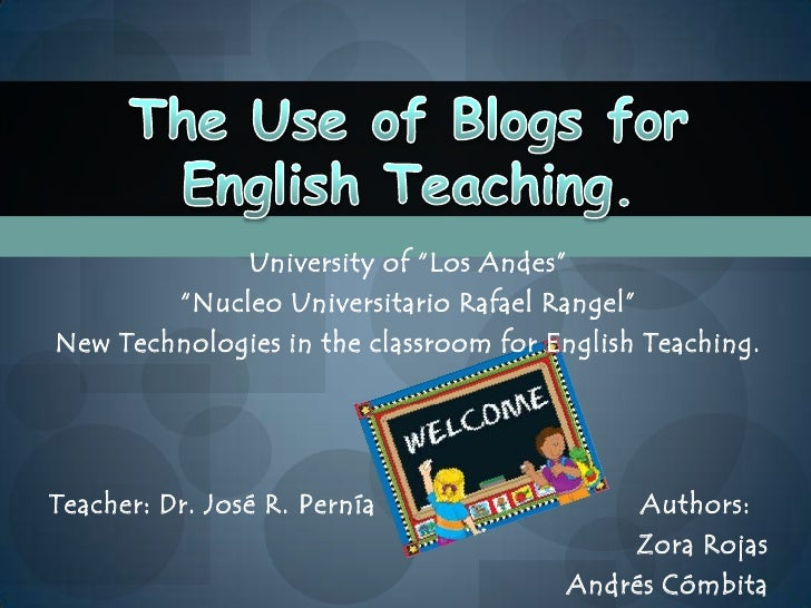 """University of """"Los Andes""""<br />""""NucleoUniversitario Rafael Rangel""""<br />New Technologies in the classroom for English Teac..."""