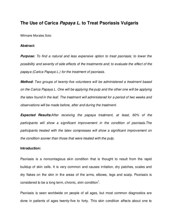 The Use of Carica Papaya L. to Treat Psoriasis Vulgaris <br />Wilmarie Morales Soto<br />Abstract:<br />Purpose: To find a...