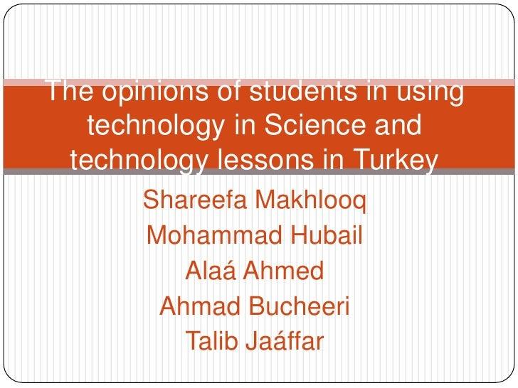 Shareefa Makhlooq<br />Mohammad Hubail<br />Alaá Ahmed<br />Ahmad Bucheeri<br />Talib Jaáffar<br />The opinions of student...