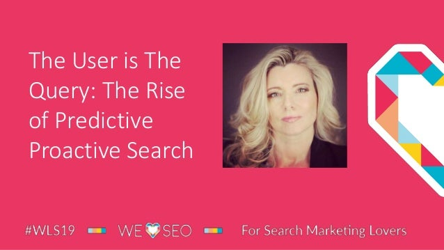 The User is The Query: The Rise of Predictive Proactive Search