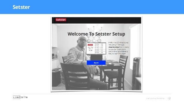 User Journey Workshop |12 Setster