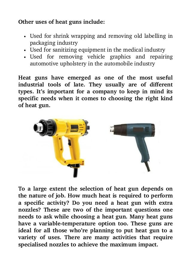 the uses and importance of heat guns. Black Bedroom Furniture Sets. Home Design Ideas