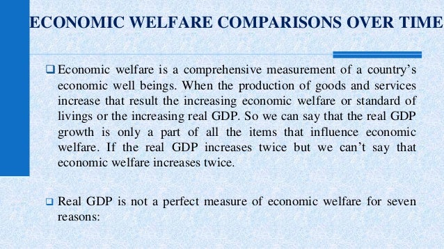 how can we measure the economic growth of a country essay (polley) if economic development is indicated by gdp, then our experts are proposing faulty policies because gdp is not an accurate measure for the economic growth if we consider the problems in the calculation of gdp, then inaccuracy of the indicator clearly depicts that it's not an adequate measure of economic progress.