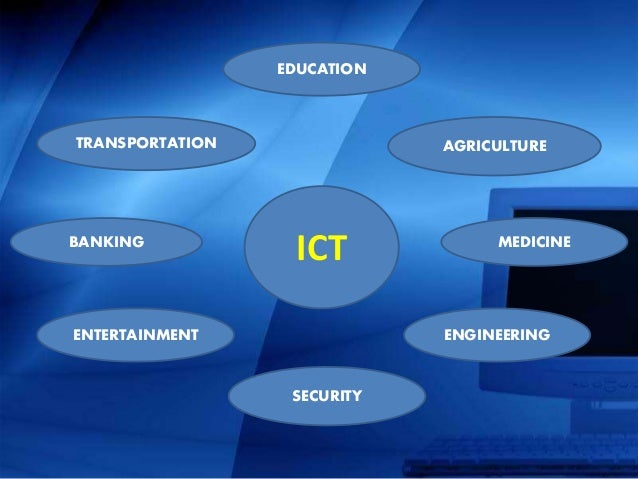 uses of ict New directions of ict-use in education introduction information and communications technologies (ict) are a diverse set of technological tools and resources used to communicate, and to create, disseminate, store, and manage information.