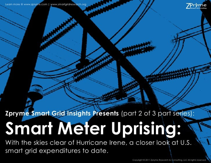 Learn more @ www.zpryme.com | www.smartgridresearch.orgZpryme Smart Grid Insights Presents (part 2 of 3 part series):Smart...