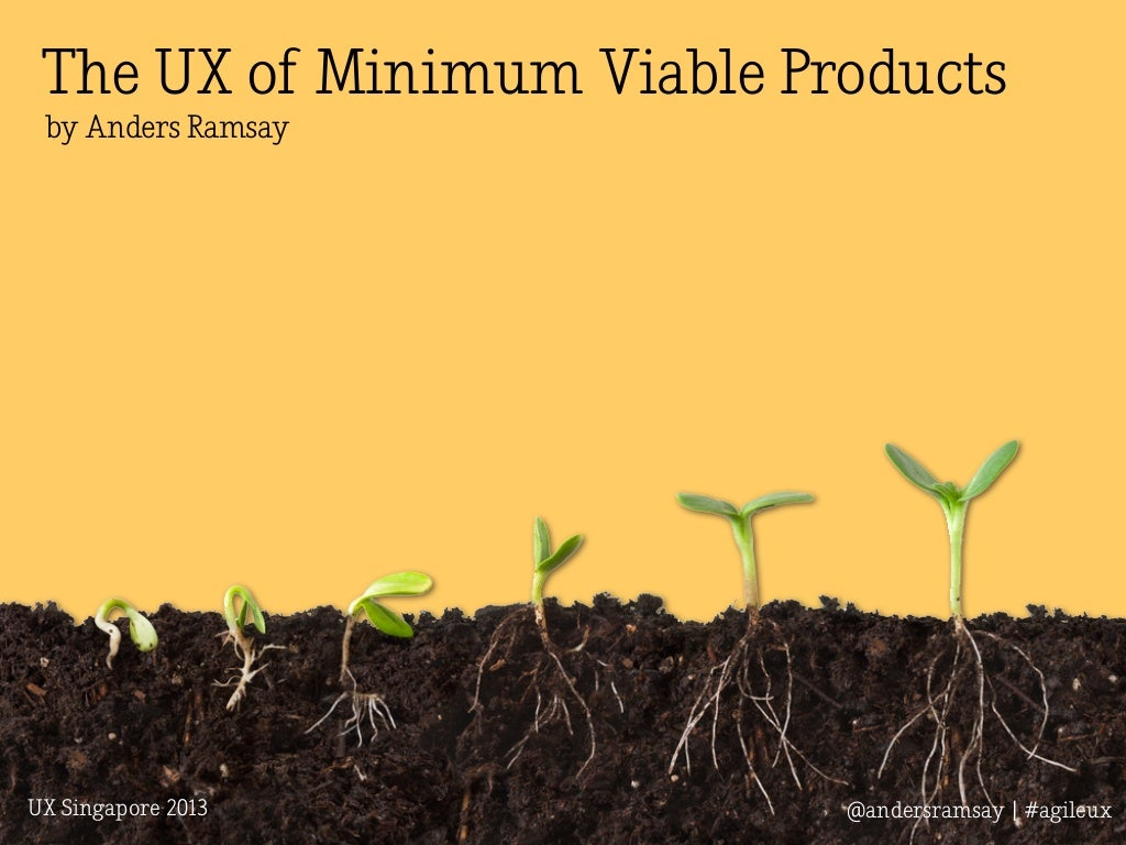 The UX of Minimum Viable Products