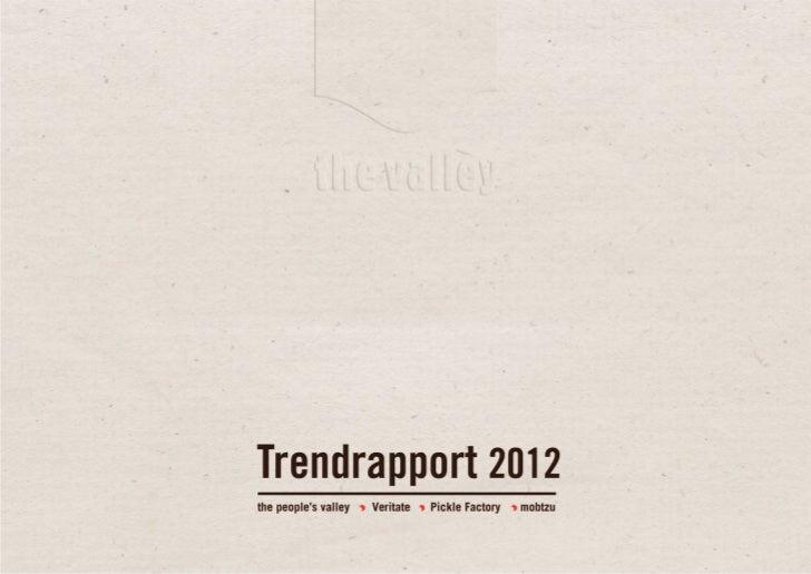 Voorwoord             De taak van merken in 2012 (en verder)    Voor de communicatieprofessional van      leuker maken of ...