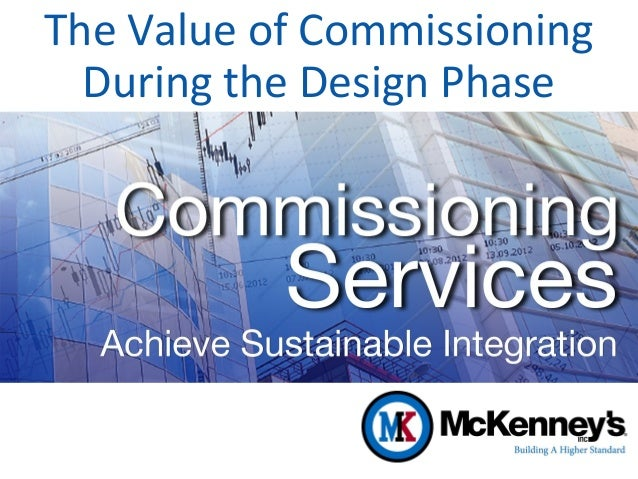 The Value of Commissioning During the Design Phase