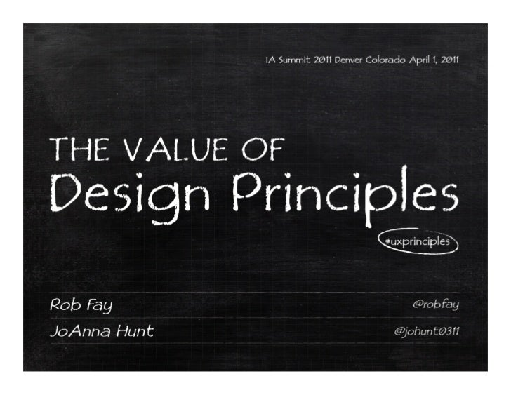 Design for the RUDES: The Value of Design Principles
