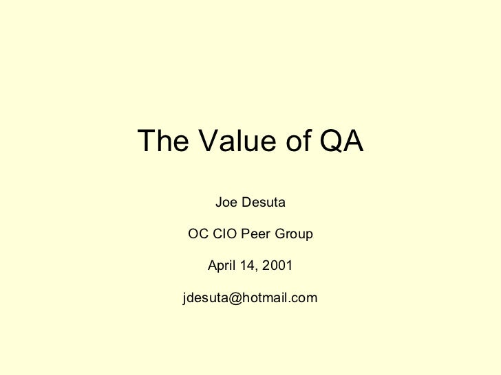 The value of QA  CIO peer group
