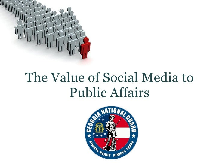 The Value of Social Media to Public Affairs