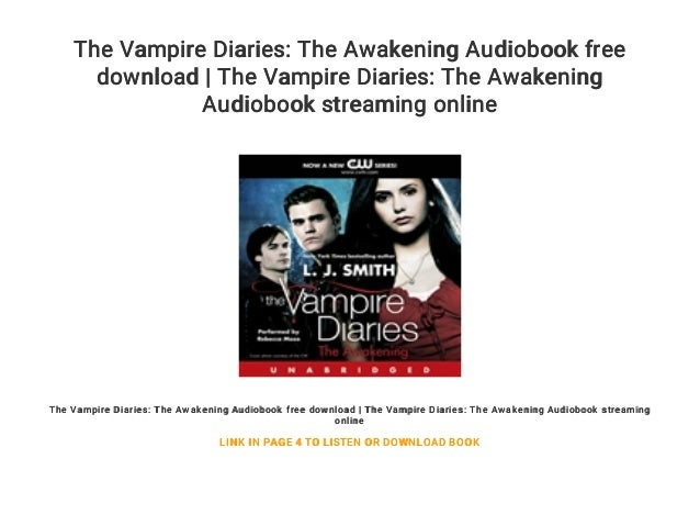 The Vampire Diaries The Awakening Audiobook Free Download The Vamp