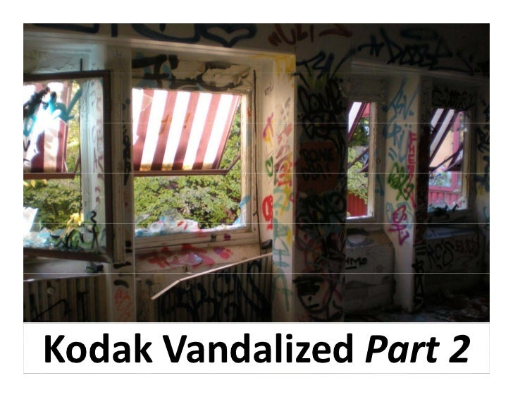 Kodak Vandalized Part 2