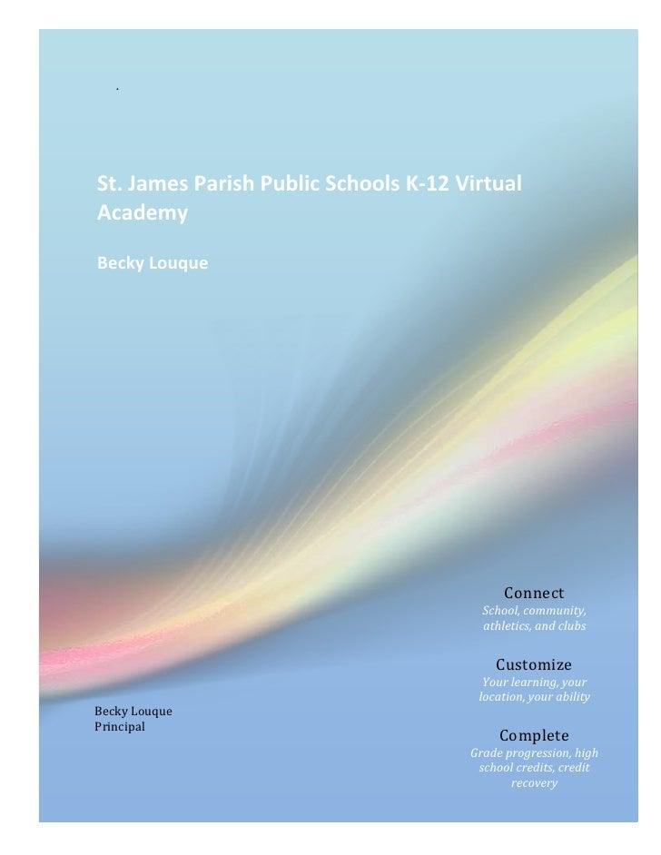 .St. James Parish Public Schools K-12 VirtualAcademyBecky Louque                                            Connect       ...