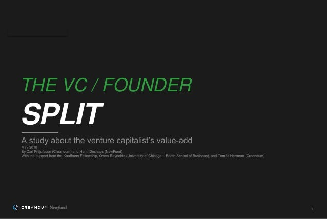 1 THE VC / FOUNDER SPLIT