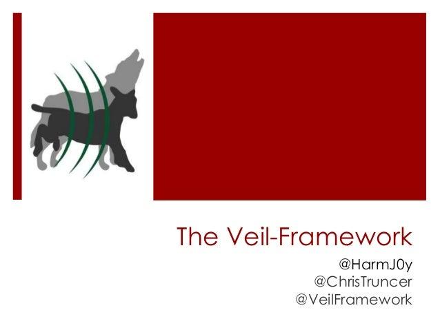 The Veil-Framework @HarmJ0y @ChrisTruncer @VeilFramework
