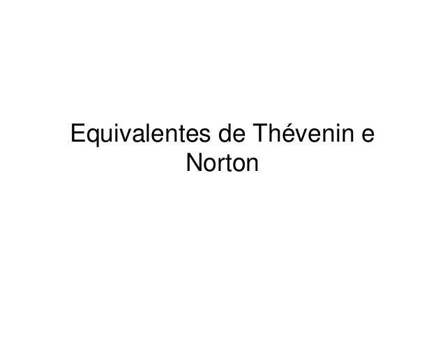 Equivalentes de Thévenin e  Norton