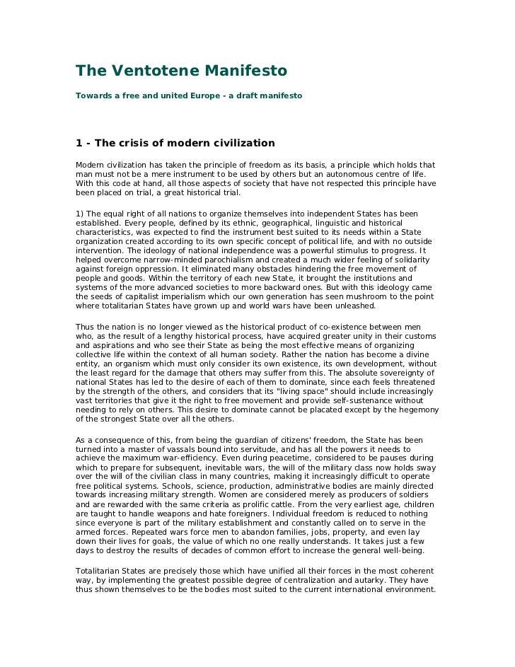 The Ventotene ManifestoTowards a free and united Europe - a draft manifesto1 - The crisis of modern civilizationModern civ...