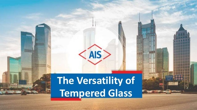 The Versatility of Tempered Glass