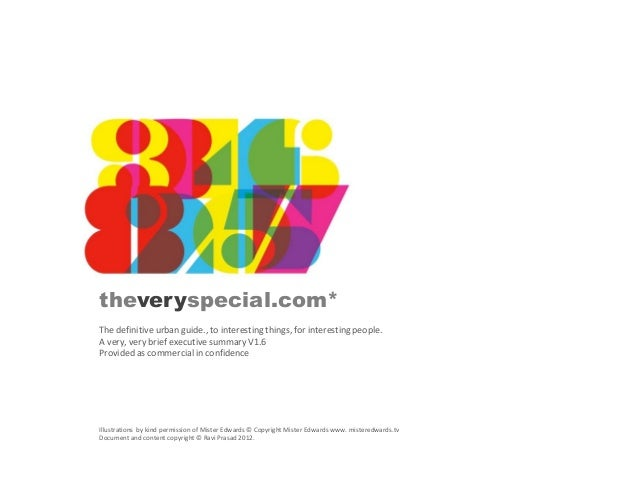 theveryspecial.com* The definitive urban guide., to interesting things, for interesting people. A very, very brief executi...