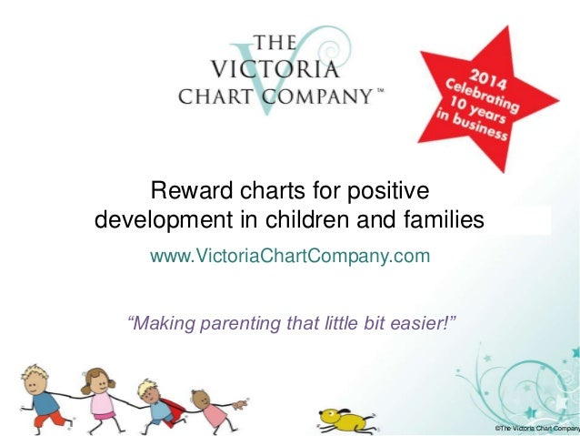 "Reward charts for paren Reward charts for positive development in children and families www.VictoriaChartCompany.com ""Maki..."
