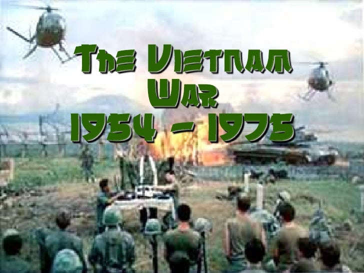 The Vietnam War 1954 - 1975<br />