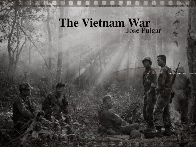Jose Pulgar The Vietnam War
