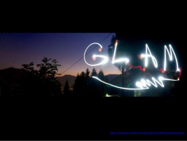 https://commons.wikimedia.org/wiki/File:GLAM_lightpainting.jpg