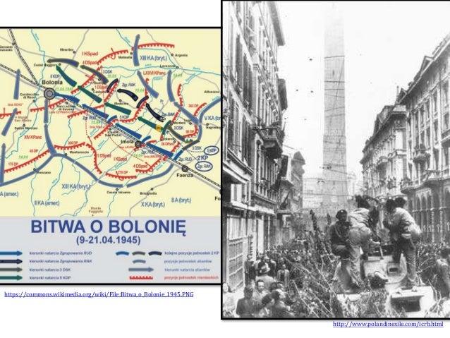 http://www.polandinexile.com/icrb.html https://commons.wikimedia.org/wiki/File:Bitwa_o_Bolonie_1945.PNG