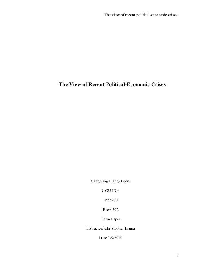 The view of recent political economic crises