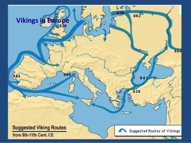VIKINGS IN EUROPE Vikings in Europe