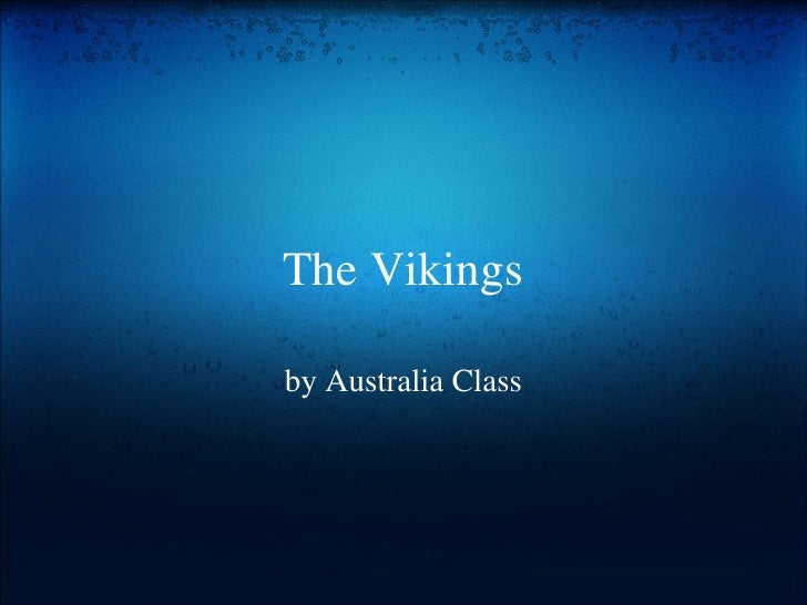 The Vikings by Australia Class