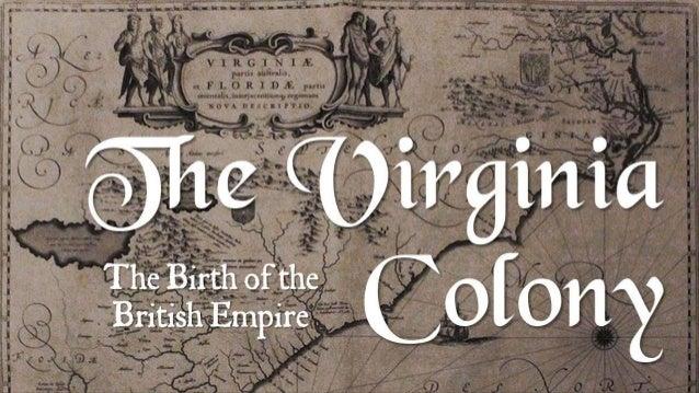 The Virginia Colony