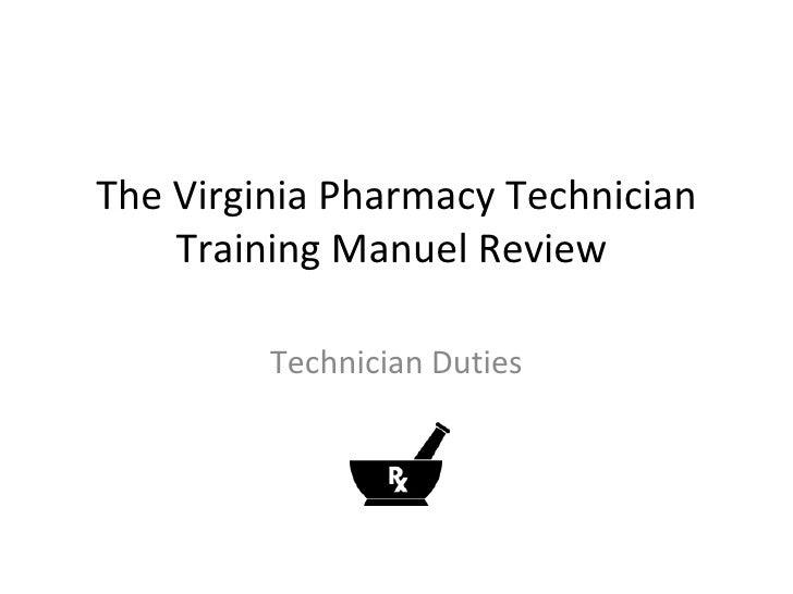 The Virginia Pharmacy Technician Training Manuel Review  Technician Duties