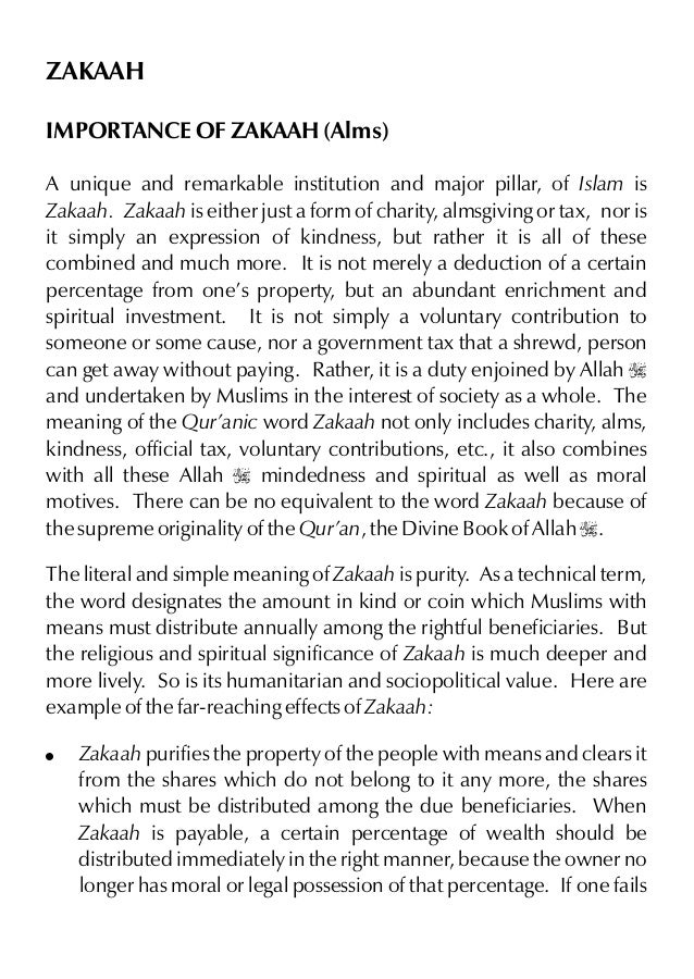 ZAKAAH IMPORTANCE OF ZAKAAH (Alms) A unique and remarkable institution and major pillar, of Islam is Zakaah. Zakaah is eit...