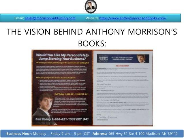 THE VISION BEHIND ANTHONY MORRISON'S BOOKS: Email: sales@morrisonpublishing.com Website:https://www.anthonymorrisonbooks.c...