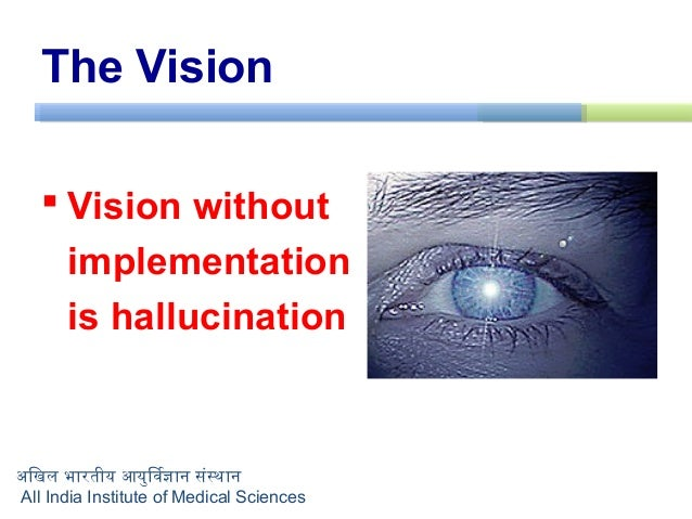 The Vision Digital Aiims And Its Centers