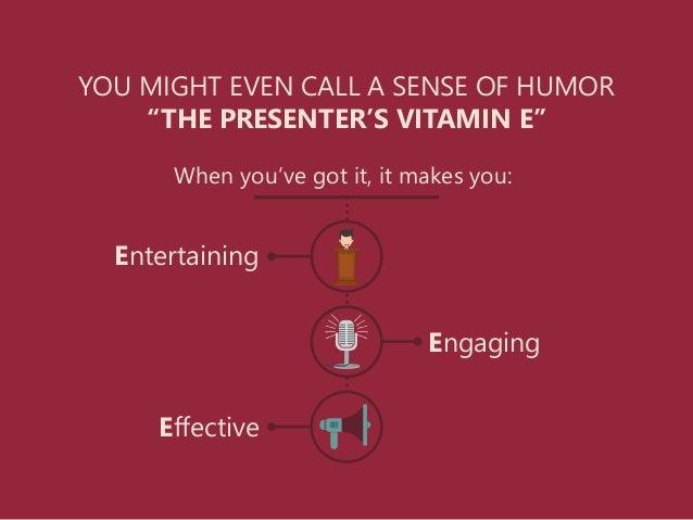 The Vitamin E of Public Speaking Slide 3