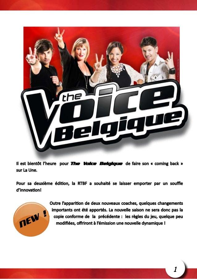 Il est bientôt l'heure pour The Voice Belgique de faire son « coming back »sur La Une.Pour sa deuxième édition, la RTBF a ...