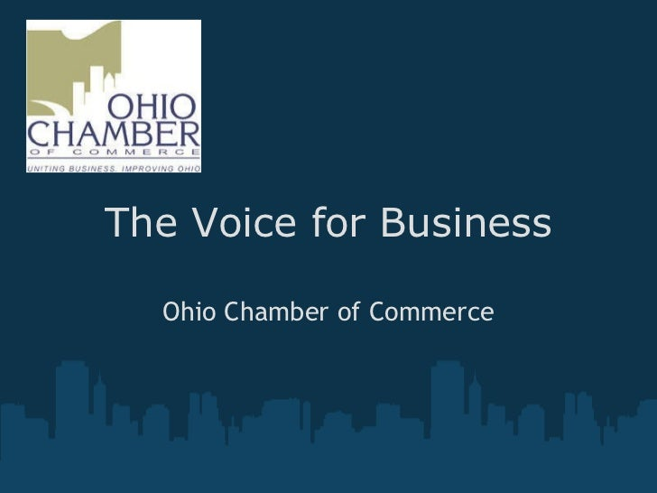 The Voice for Business Ohio Chamber of Commerce