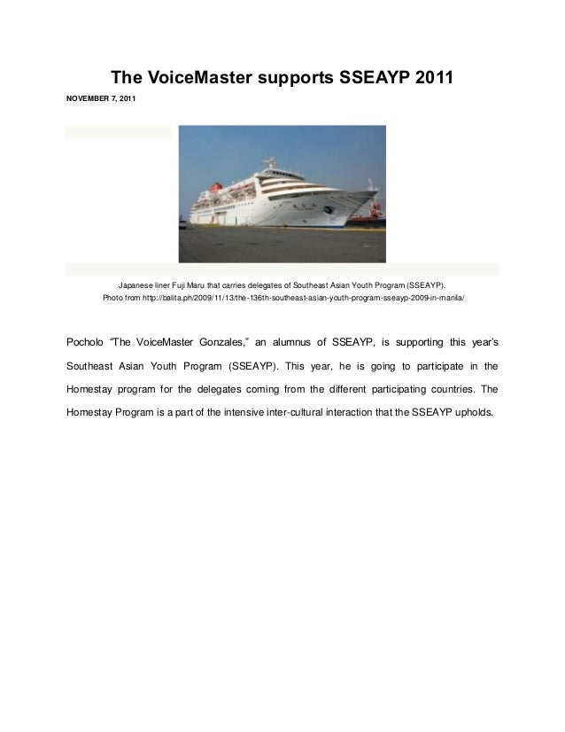 The VoiceMaster supports SSEAYP 2011NOVEMBER 7, 2011            Japanese liner Fuji Maru that carries delegates of Southea...