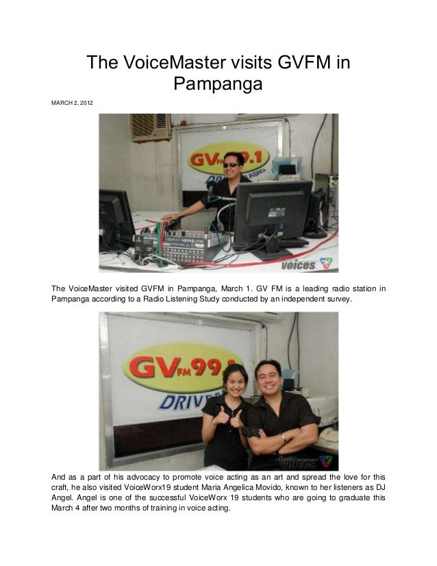 The VoiceMaster visits GVFM in                   PampangaMARCH 2, 2012The VoiceMaster visited GVFM in Pampanga, March 1. G...