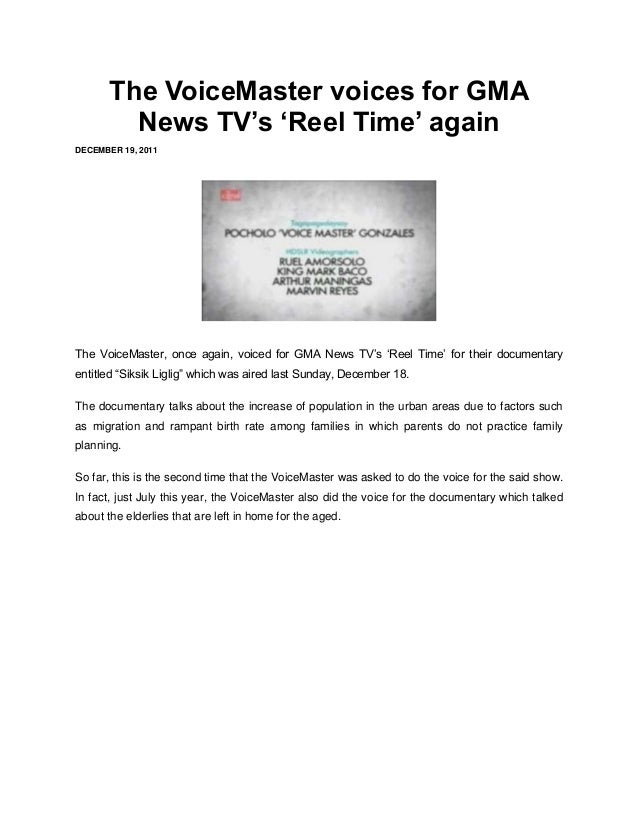 The VoiceMaster voices for GMA         News TV's 'Reel Time' againDECEMBER 19, 2011The VoiceMaster, once again, voiced for...
