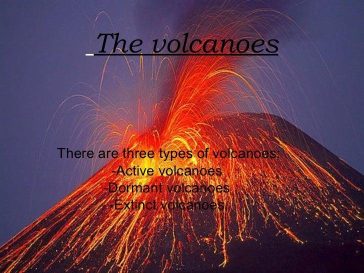 The volcanoes