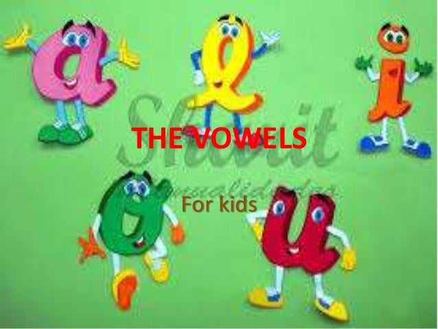 the vowels for kids