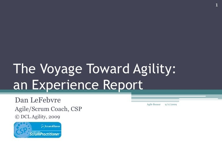 The voyage toward agility
