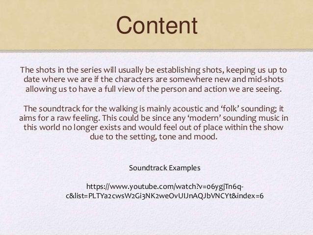 Content The shots in the series will usually be establishing shots, keeping us up to date where we are if the characters a...