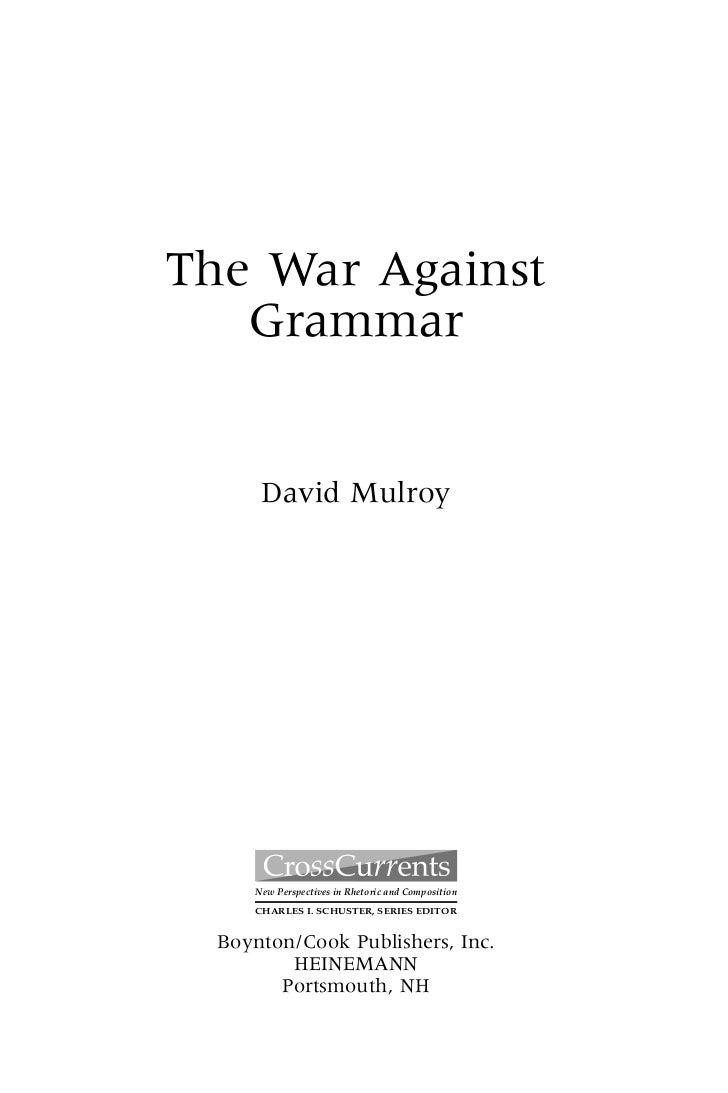 0094T_fm_i-xvi 17/07/2003 18:34 PM Page iii                     The War Against                        Grammar            ...