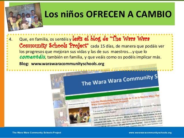 The Wara Wara Community Schools Project www.warawaracommunityschools.orgLos niños OFRECEN A CAMBIO4. Que, en familia, os s...